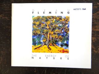 Dean Fleming: The Energy of Nature. CO: Colorado Springs Fine Arts Center Colorado Springs, 1998,...