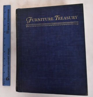 Furniture Treasury: Mostly Of American Origin. Wallace Nutting