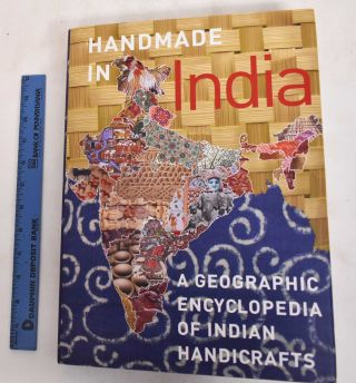Handmade in India: A Geographic Encyclopedia of Indian Handicrafts. Aditi Ranjan