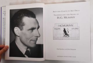 Arts And Crafts To Art Deco: The Jewellery And Silver Of H.G. Murphy