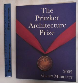The Pritzker Architecture Prize, 2002: Presented to Glenn Marcus Mucutt. Glenn Marcus Murcutt