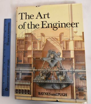 The Art of the Engineer. Ken Baynes, Francis Pugh