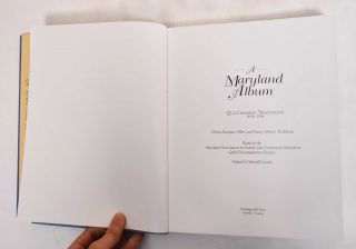 A Maryland Album: Quiltmaking Traditions, 1634-1934