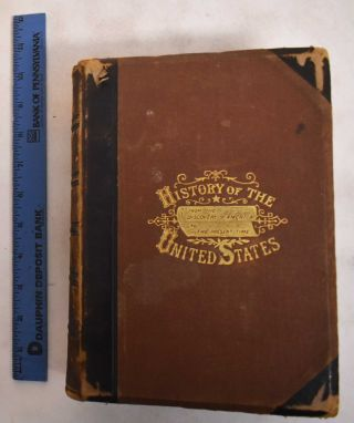 A Popular History of the United States of America, From the Aboriginal Time to the Present Day....
