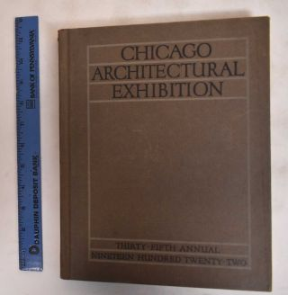 Catalogue : The Thirty-Fifth Annual Chicago Architectural Exhibition. American Institute of...