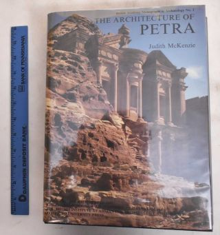 The Architecture of Petra. Judith McKenzie
