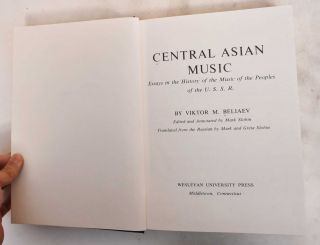 Central Asian Music: Essays in the History of the Music of the Peoples of the U.S.S.R. Viktor M....