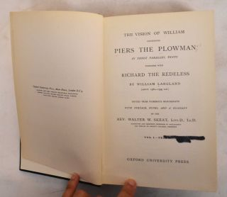 The vision of William concerning Piers the Plowman, in three parallel texts : Together with Richard the Redeless (2 Volumes)