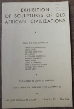 Exhibition of Sculptures of Old African Civilizations. John D. Graham