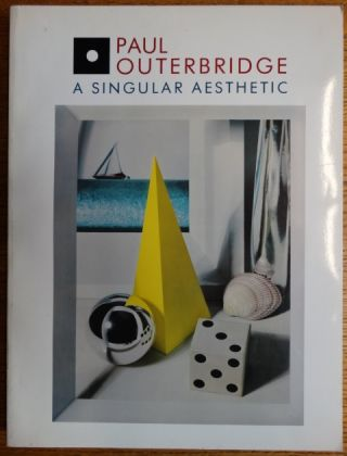 Paul Outerbridge, A Singular Aesthetic: Photographs & Drawings, 1921-1941, A Catalogue Raisonné....