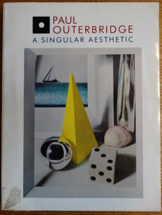Paul Outerbridge: A Singular Aesthetic, Photographs & Drawings, 1921-1941, A Catalogue Raisonné....