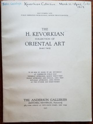 The H. Kevorkian collection of oriental art.  Persian illuminated and illustrated...