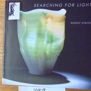Rudolf Staffel, Searching For Light: A Retrospective View, 1936-1996. Marianne Aav