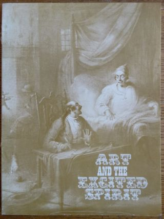 Art and the Excited Spirit: America in the Romantic Period. David C. Huntington