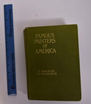 Famous Painters of America. J. Walter McSpadden