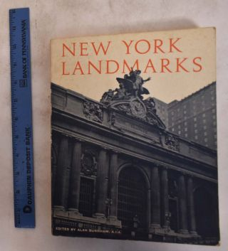 New York Landmarks: A Study & Index of Architecturally Notable Structures in Greater New York....