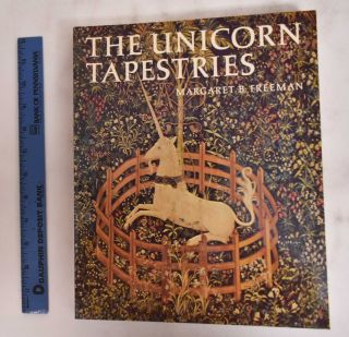 The Unicorn Tapestries. Margaret Freeman