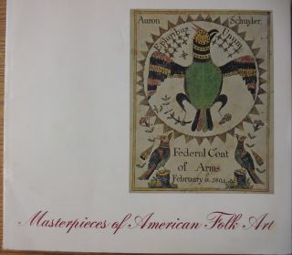 Masterpieces of American Folk Art. Tom Armstrong, Introduction