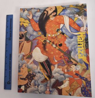 The Adventures of Hamza: Painting and Storytelling in Mughal India