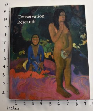 Conservation Research [1993; Studies in the History of Art, 41; Monograph Series II]. Ross...