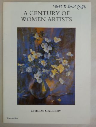 A Century of Women Artists. D. Roger Howlett, Angela M. Noel
