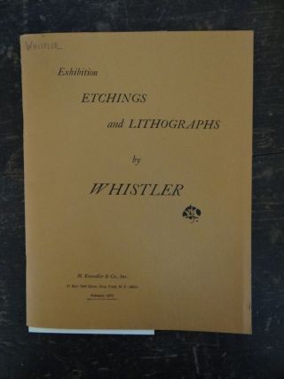 Exhibition: Etchings and Lithographs by Whistler. Albert Reese