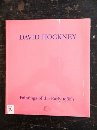 David Hockney: Paintings of The Early 1960's. Nicholas Wilder