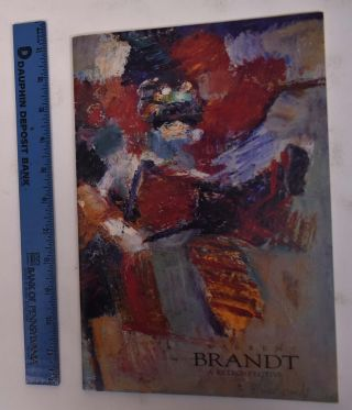 Warren Brandt: A Retrospective. NC: Weatherspoon Art Gallery Greensboro, two other locations,...