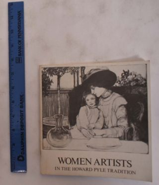 Women Artists In The Howard Pyle Tradition. Anne E. Mayer, Introduction