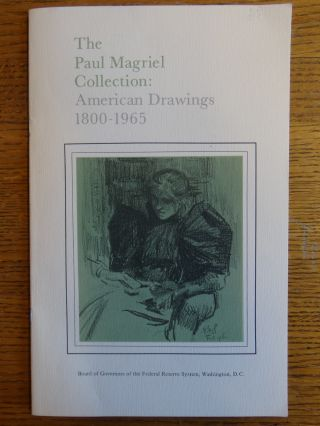 The Paul Magriel Collection: American Drawings, 1800-1965. Mary Anne Goley.